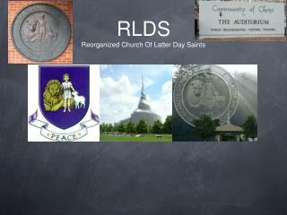 RLDS Reorganized Church Of Latter Day Saints
