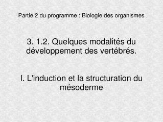 Partie 2 du programme : Biologie des organismes