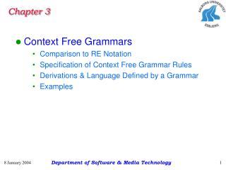 Context Free Grammars Comparison to RE Notation Specification of Context Free Grammar Rules