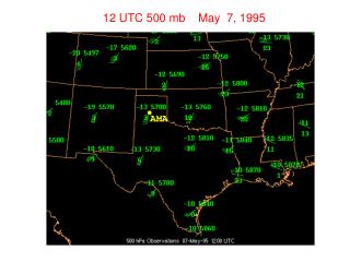 12 UTC 500 mb    May  7, 1995