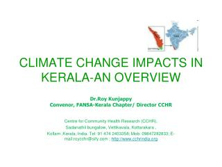 CLIMATE CHANGE IMPACTS IN KERALA-AN OVERVIEW