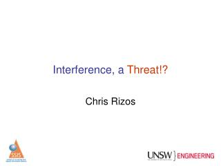 Interference, a  Threat!?
