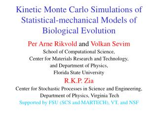 Kinetic Monte Carlo Simulations of Statistical-mechanical Models of Biological Evolution