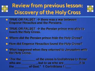 Review from previous lesson: Discovery of the Holy Cross