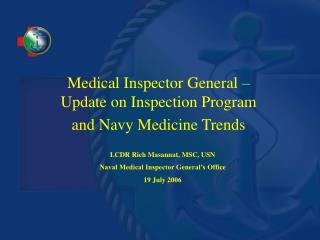 Medical Inspector General – Update on Inspection Program and Navy Medicine Trends