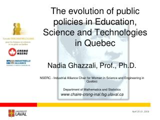 The evolution of public policies in Education, Science and Technologies in Quebec