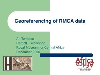 Georeferencing of RMCA data