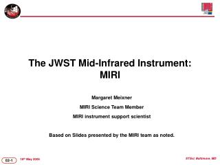 The JWST Mid-Infrared Instrument: MIRI