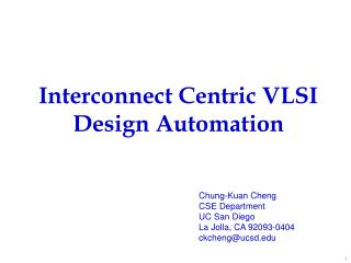 Interconnect Centric VLSI Design Automation