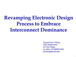 Revamping Electronic Design Process to Embrace Interconnect Dominance