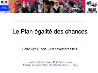 Le Plan égalité des chances