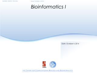 Bioinformatics I