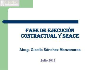 Fase de ejecución contractual y seace Abog. Gisella Sánchez Manzanares