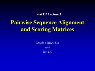 Pairwise Sequence Alignment and Scoring Matrices