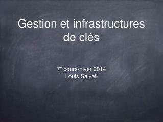 Gestion et infrastructures de clés