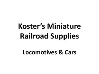 Koster's Miniature Railroad Supplies