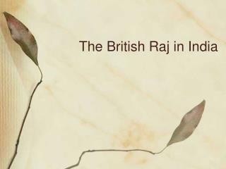 The British Raj in India