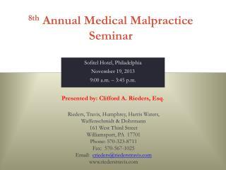 8th  Annual Medical Malpractice Seminar