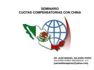 SEMINARIO CUOTAS COMPENSATORIAS CON CHINA