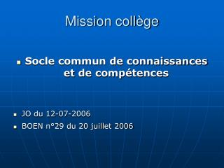 Mission coll ge