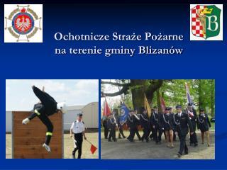 Ochotnicze Straże Pożarne  na terenie gminy Blizanów