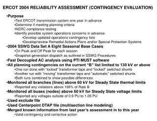 ERCOT 2004 RELIABILITY ASSESSMENT (CONTINGENCY EVALUATION)
