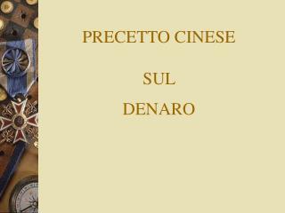 PRECETTO  CINESE