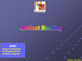 Belfast Meeting