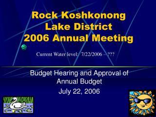 Rock Koshkonong Lake District 2006 Annual Meeting