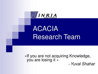 ACACIA Research Team
