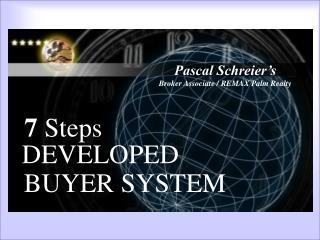 6 Steps Developed System