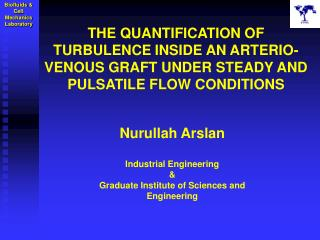 Nurullah Arslan Industrial Engineering & Graduate Institute of Sciences and Engineering