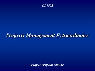 Property Management Extraordinaire