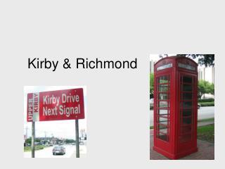 Kirby & Richmond