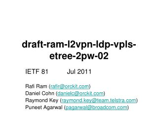 draft-ram-l2vpn-ldp-vpls-etree-2pw-02