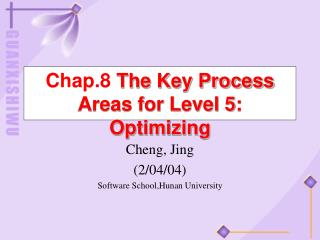 Chap.8  The Key Process Areas for Level 5: Optimizing