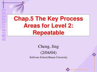 Chap.5 The Key Process Areas for Level 2: Repeatable