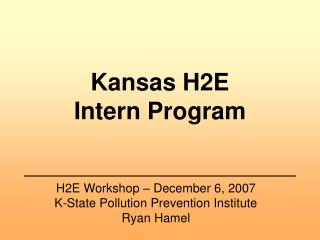 Kansas H2E  Intern Program