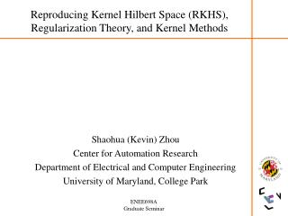 Reproducing Kernel Hilbert Space (RKHS), Regularization Theory, and Kernel Methods