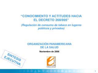 ORGANIZACIÓN PANAMERICANA DE LA SALUD  Noviembre de 2006