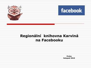 Regionální  knihovna Karviná  na Facebooku