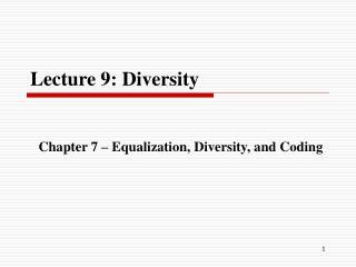Lecture 9: Diversity