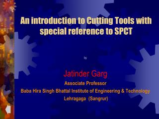 An introduction to Cutting Tools with special reference to SPCT