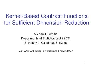 Kernel-Based Contrast Functions for Sufficient Dimension  R eduction