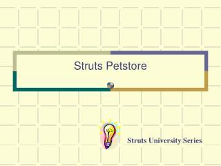 Struts Petstore