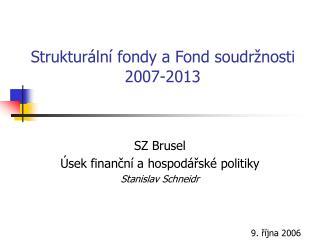 Strukturální fondy a Fond soudržnosti 2007-2013