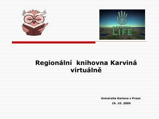 Regionální  knihovna Karviná  virtuálně