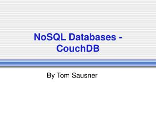 NoSQL Databases - CouchDB