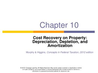 Cost Recovery on Property: Depreciation, Depletion, and Amortization