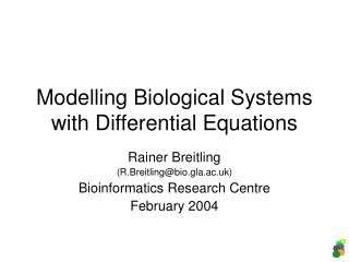 Modelling Biological Systems with Differential Equations